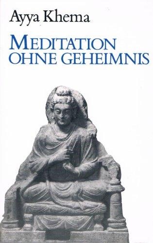 9783859360235: Meditation ohne Geheimnis (Livre en allemand)