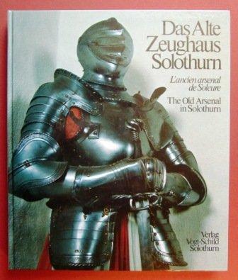 9783859620780: Das alte Zeughaus Solothurn.