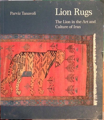 9783859770782: Lion rugs: The lion in the art and culture of Iran