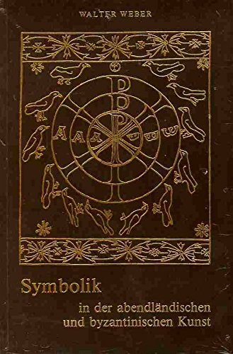 9783859893931: Symbolik in der abendländischen und byzantinischen Kunst