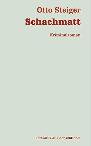 9783859901469: Schachmatt