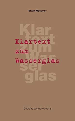 9783859901742: Klartext zum Wasserglas