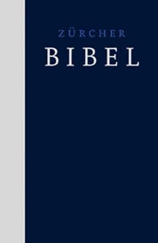 Zürcher Bibel - Kirchenbibel: Zürcher Bibel 2007