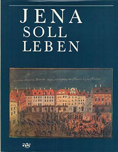 9783860070574: Jena soll leben: Beiträge zum historischen Studentenleben an der Universität Jena (German Edition)