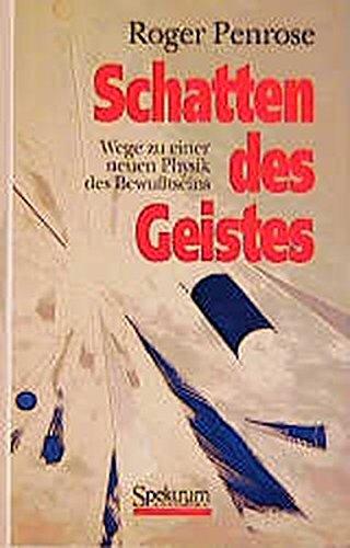 9783860252604: Schatten des Geistes: Wege zu einer neuen Physik des Bewußtseins (German Edition)