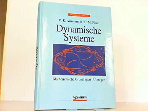 Dynamische Systeme. Mathematische Grundlagen - Übungen. Aus: Arrowsmith, D. K.