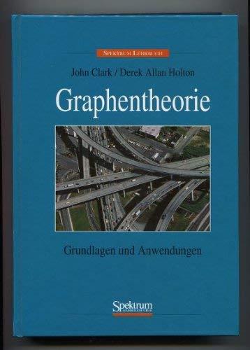 9783860253311: Graphentheorie: Grundlagen und Anwendungen (German Edition)