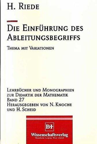9783860255001: Die Einf�hrung des Ableitungsbegriffs: Thema mit Variationen (German Edition)