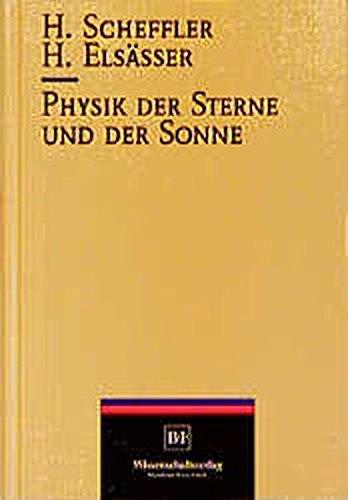 9783860256374: Physik Der Sterne Und Der Sonne