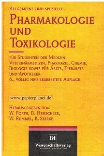 9783860256596: Allgemeine und spezielle Pharmakologie und Toxikologie: Für Studenten der Medizin, Veterinärmedizin, Pharmazie, Chemie, Biologie sowie für Ärzte, Tierärzte und Apotheker (German Edition)