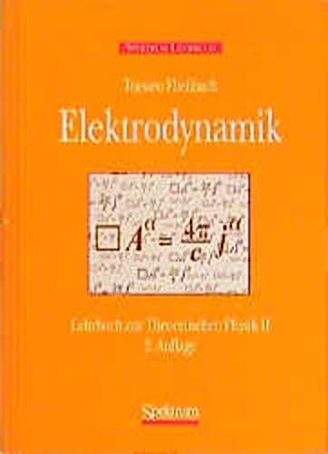 9783860257418: Elektrodynamik: Lehrbuch zur Theoretischen Physik II (German Edition)