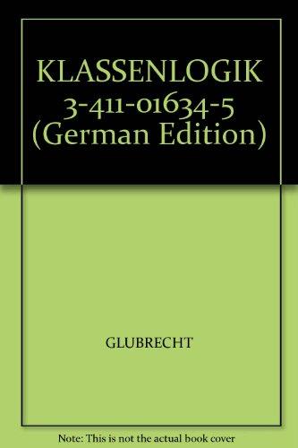 9783860258545: KLASSENLOGIK 3-411-01634-5 (German Edition)