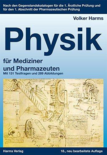 9783860261712: Physik für Mediziner und Pharmazeuten: Ein kurzgefaßtes Lehrbuch. Nach den Gegenstandskatalogen für die 1. Ärztliche Prüfung und für den 1. Abschnitt der Pharmazeutischen Prüfung