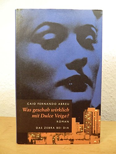 9783860343142: Whatever Happened to Dulce Veiga? : A B-Novel (Texas Pan American Series)