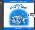 9783860350171: Wer? Wie? Was? 2. 2 CD. . Aufnahmen der Lektionstexte. (Lernmaterialien) (CD)