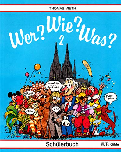 Wer? Wie? Was? - Level 2: Schulerbuch (German Edition): Seeger, H; Th Vieth