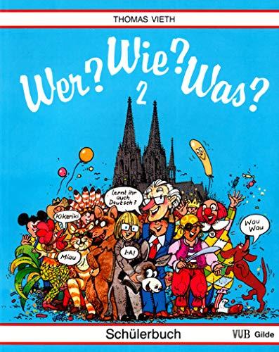 9783860350201: Wer? Wie? Was? - Level 2: Schulerbuch (German Edition)