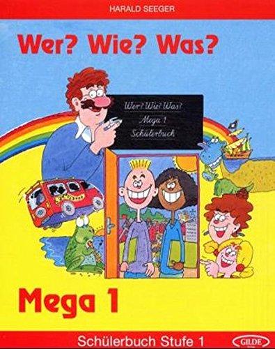 9783860351109: Wer? Wie? Was? - Mega: Schulerbuch 1 (German Edition)