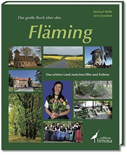 9783860373590: Das große Buch über den Fläming: Das schöne Land zwischen Elbe und Dahme