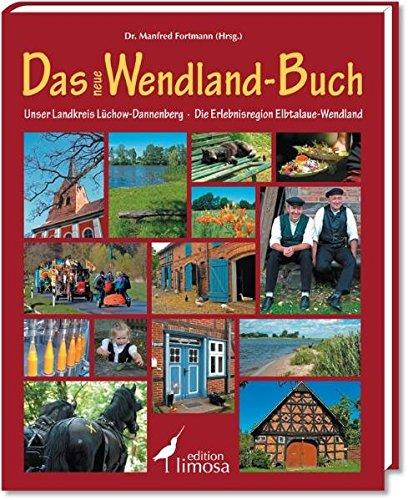 Das neue Wendland-Buch