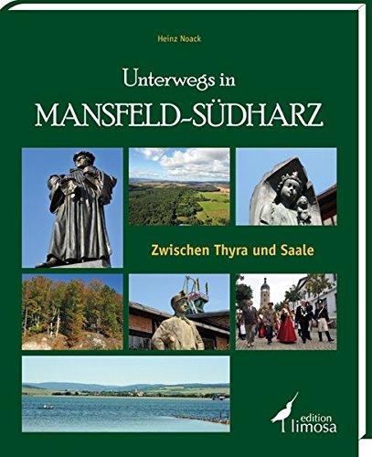 9783860374597: Unterwegs im Mansfeld-Südharz: Zwischen Thyra und Saale