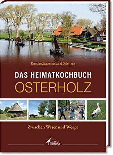 9783860375082: Das Heimatkochbuch Osterholz