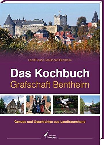 9783860375372: Das Kochbuch Graftschaft Bentheim: Genuss und Geschichten aus Landfrauenhand