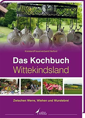 9783860375594: Das Kochbuch Wittekindsland: »Zwischen Werre, Wiehen und Wurstebrei«