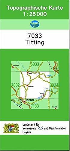 9783860389195: TK25 7033 Titting: Topographische Karte 1:25000