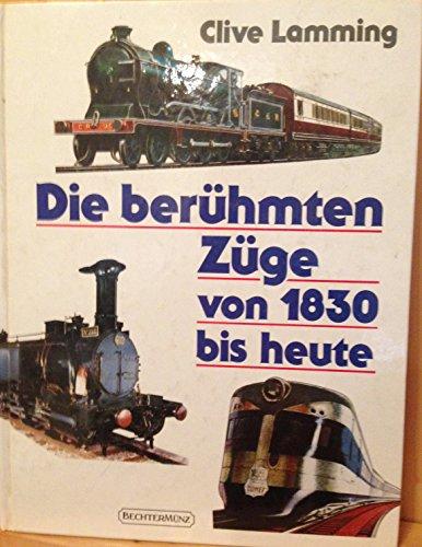 9783860470480: Die berühmten Züge von 1830 bis heute.