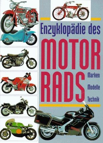 9783860471425: Enzyklop�die des Motorrads. Marken - Modelle - Technik