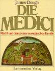 9783860471555: Die Medici. Macht und Glanz einer europäischen Familie