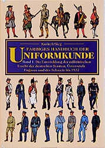 9783860471654: Farbiges Handbuch der Uniformkunde (German Edition)