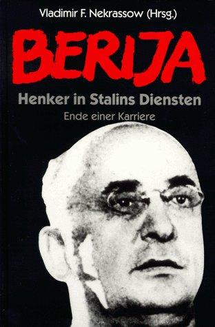 9783860471678: Berija. Henker in Stalins Diensten