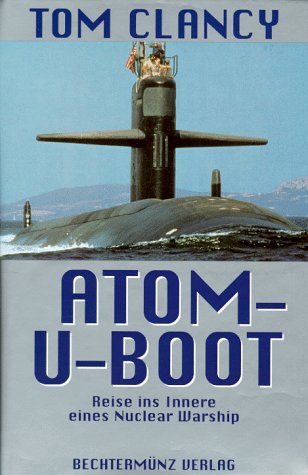 Atom-U-Boot. Reise ins Innere eines Nuclear Warship (9783860472675) by [???]