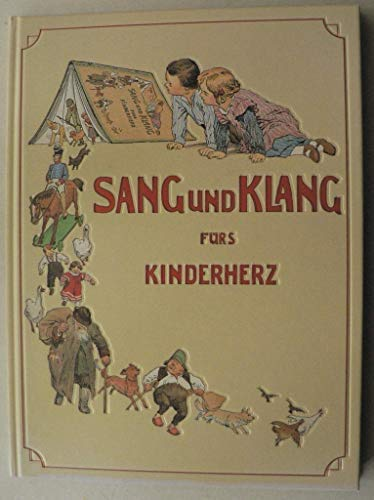 Sang und Klang für's Kinderherz. Eine Sammlung: Humperdinck, Engelbert und