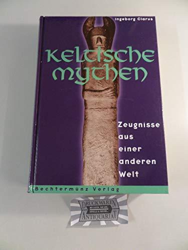 9783860475423: Keltische Mythen