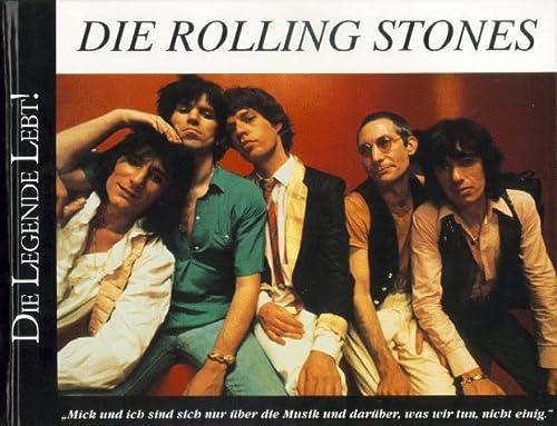 9783860476406: Die Rolling Stones. Die Legende lebt