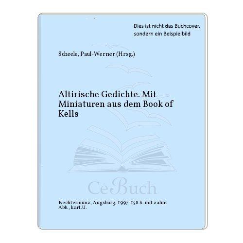 Altirische Gebete. Mit Miniaturen aus dem Book: Scheele, Paul-Werner.: