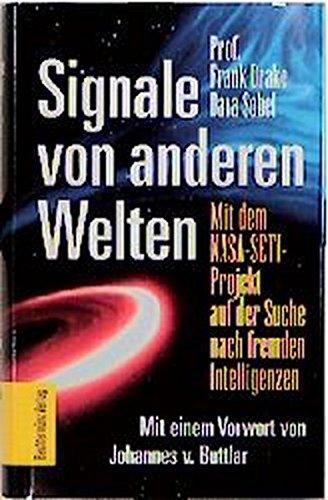 Signale von anderen Welten: Mit dem NASA-SETI-Projekt: Drake, Frank/ Dava