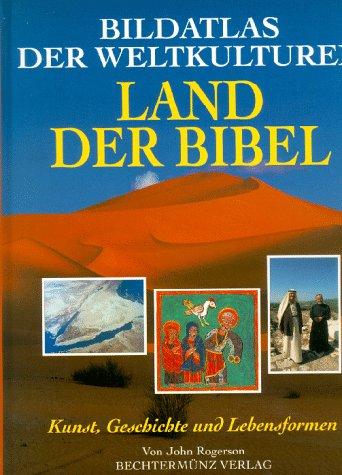 9783860477861: Bildatlas der Weltkulturen, Land der Bibel