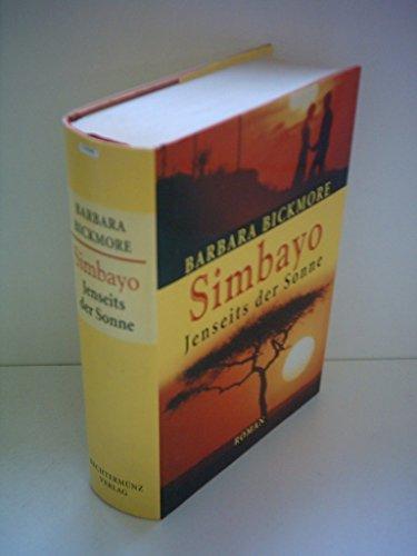 9783860478929: Simbayo - Jenseits der Sonne Barbara Bickmore