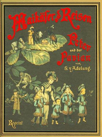 9783860479254: Maikäfer auf Reisen. Peter und der Pavian