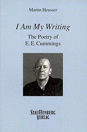 9783860570654: I am my writing: The poetry of E.E. Cummings (German Edition)