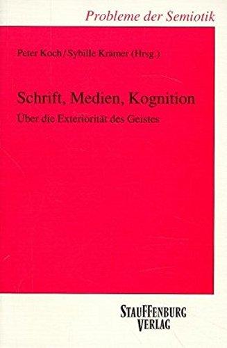 Schrift, Medien, Kognition: Peter Koch