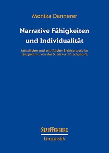 Narrative Fähigkeiten und Individualität: Monika Dannerer