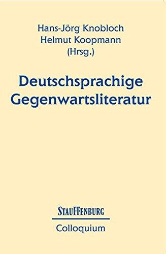 Deutschsprachige Gegenwartsliteratur. - Knobloch, Hans-Jörg [Hrsg.] und Helmut [Hrsg.] Koopmann