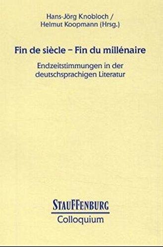 9783860571583: Fin de siecle - Fin du millenaire: Endzeitstimmungen in der deutschsprachigen Literatur.