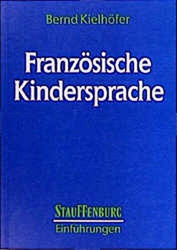 Französische Kindersprache: Bernd Kielhöfer