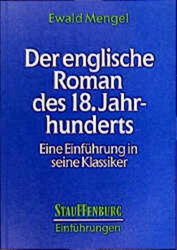 9783860572757: Der englische Roman des 18. Jahrhunderts. Eine Einführung in seine Klassiker
